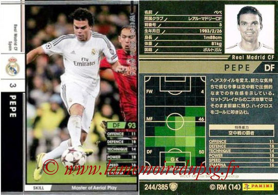 2013-14 - WCCF - N° 244 - PEPE (Real Madrid CF)