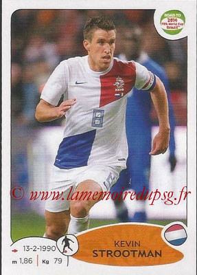 2014 - Panini Road to FIFA World Cup Brazil Stickers - N° 308 - Kevin STROOTMAN (Pays-Bas)
