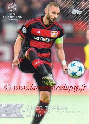 2015-16 - Topps UEFA Champions League Showcase Soccer - N° 116 - Ömer TOPRAK (Bayer 04 Leverkusen)
