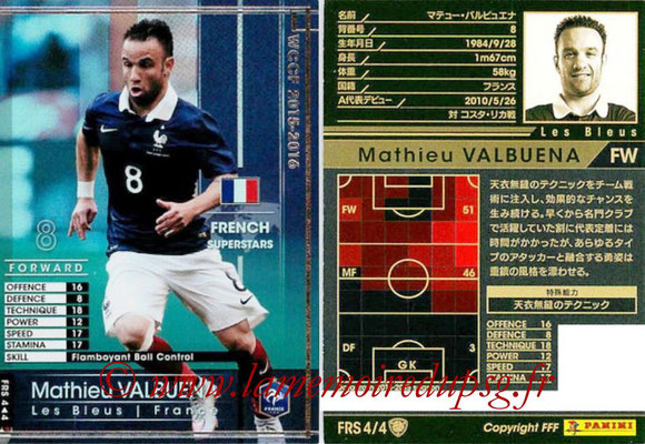 2015-16 - Panini WCCF - N° FRS4 - Mathieu VALBUENA (France) (French Superstars)