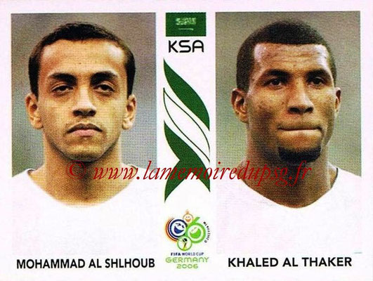 2006 - Panini FIFA World Cup Germany Stickers - N° 593 - Mohammad AL SHLHOUB + Khaled AL THAKER (Arabie Saoudite)