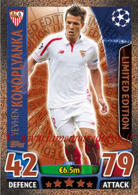 2015-16 - Topps UEFA Champions League Match Attax - N° LE5 - Yevhen KONOPLYANKA (FC Séville) (Limited Edition Bronze)