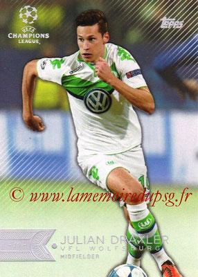2015-16 - Topps UEFA Champions League Showcase Soccer - N° 051 - Julian DRAXLER (VFL Wolfsburg)