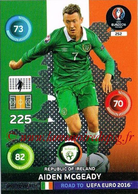 Panini Road to Euro 2016 Cards - N° 252 - Aiden MCGEADY (Eire) (One to Watch)