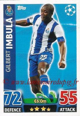 2015-16 - Topps UEFA Champions League Match Attax - N° 030 - Gilbert IMBULA (FC Porto)