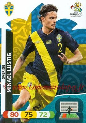Panini Euro 2012 Cards Adrenalyn XL - N° 204 - Mikael LUSTIG (Suède)
