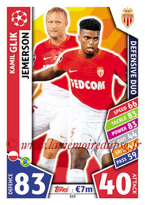 2017-18 - Topps UEFA Champions League Match Attax - N° 252 - Kamil GLIK + JEMERSON (AS Monaco) (Defensive duo)