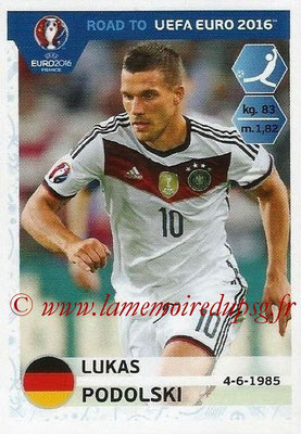 Panini Road to Euro 2016 Stickers - N° 062 - Lukas PODOLSKI (Allemagne)
