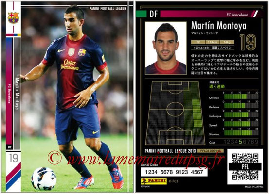 Panini Football League 2013 - PFL03 - N° 036 - Martin Montoya (FC Barcelone)