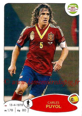 2014 - Panini Road to FIFA World Cup Brazil Stickers - N° 132 - Carles PUYOL (Espagne)