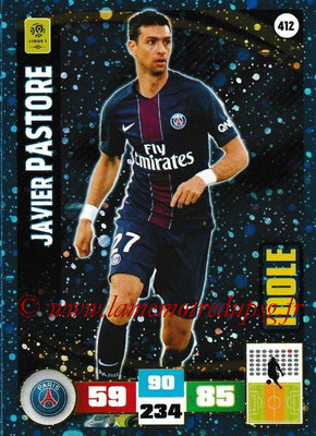 2016-17 - Panini Adrenalyn XL Ligue 1 - N° 412 - Javier PASTORE (Paris Saint-Germain) (Idole)