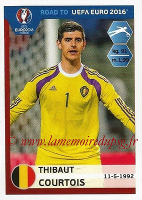 Panini Road to Euro 2016 Stickers - N° 001 - Thibaut COURTOIS (Belgique)