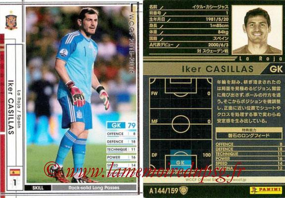 2015-16 - Panini WCCF - N° A144 - Iker CASILLAS (Espagne)