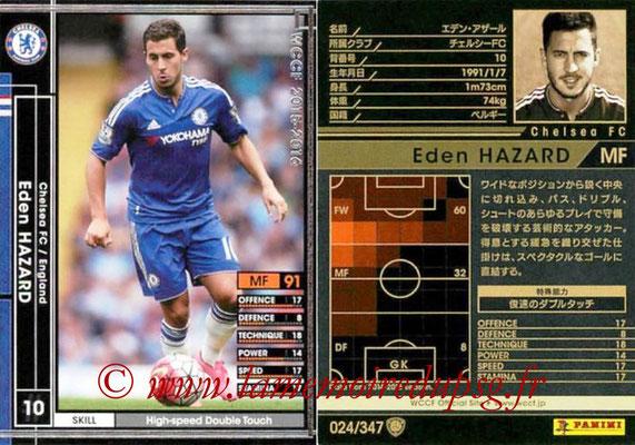 2015-16 - Panini WCCF - N° 024 - Eden HAZARD (Chelsea FC)
