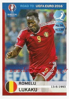 Panini Road to Euro 2016 Stickers - N° 016 - Romelu LUKAKU (Belgique)