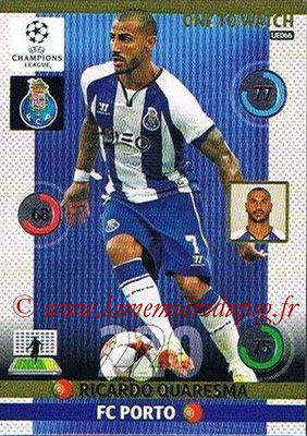2014-15 - Adrenalyn XL champions League Update edition N° UE066 - Ricardo QUARESMA (FC Porto) (One to Watch)