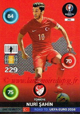Panini Road to Euro 2016 Cards - N° 261 - Nuri SAHIN (Turquie) (One to Watch)