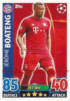 2015-16 - Topps UEFA Champions League Match Attax - N° 165 - Jérôme BOATENG (FC Bayern Munich)