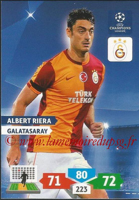 2013-14 - Adrenalyn XL champions League N° 140 - Albert RIERA (Galatasaray AS)