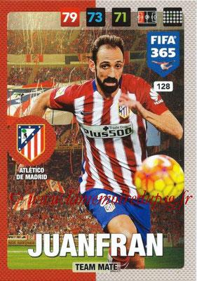 2016-17 - Panini Adrenalyn XL FIFA 365 - N° 128 - JUANFRAN (Atletico de Madrid)