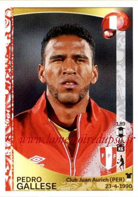 Panini Copa America Centenario USA 2016 Stickers - N° 185 - Pedro GALLESE (Perou)