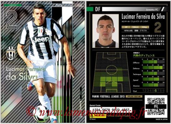 Panini Football League 2013 - PFL02 - N° 132 - Lucimar Ferreira da Silva ( Juventus FC ) (Super DF)