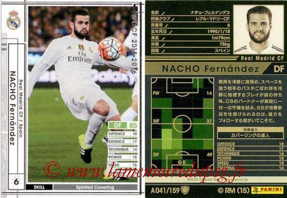2015-16 - Panini WCCF - N° A041 - Nacho FERNANDEZ (Real Madrid CF)