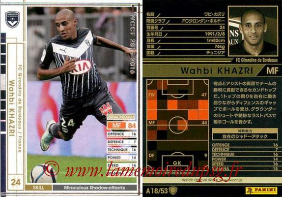 2015-16 - Panini WCCF - N° A18 - Wahbi KHAZRI (FC Girondins de Bordeaux)