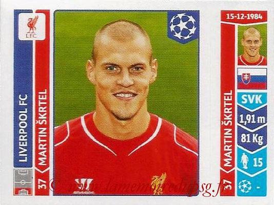 2014-15 - Panini Champions League N° 147 - Martin SKRTEL (Liverpool FC)