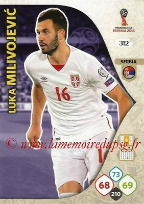 2018 - Panini FIFA World Cup Russia Adrenalyn XL - N° 312 - Luka MILIVOJEVIC (Serbie)