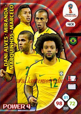 2018 - Panini FIFA World Cup Russia Adrenalyn XL - N° 401 - Dani ALVES + MIRANDA + MARQUINHOS + MARCELO (Bresil) (Power 4)