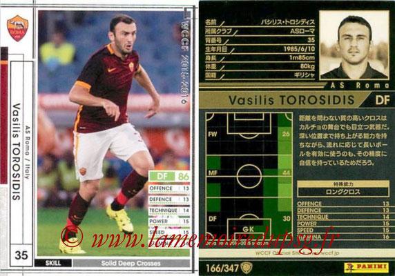 2015-16 - Panini WCCF - N° 166 - Vasilis TOROSIDIS (AS Roma)