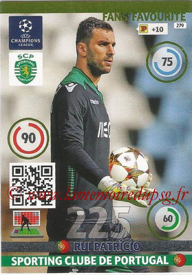 2014-15 - Adrenalyn XL champions League N° 279 - Rui PATRICIO (Sporting Clube de Portugal) ( Fans' Favourite)