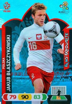 Panini Euro 2012 Cards Adrenalyn XL - N° 264 - Jakub BLASZCZYKOWSKI (Pologne) (Fans' Favourite)