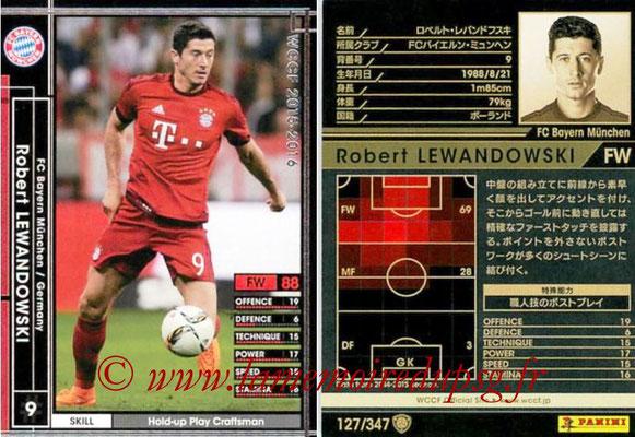 2015-16 - Panini WCCF - N° 127 - Robert LEWANDOSWKI (FC Bayern Munich)