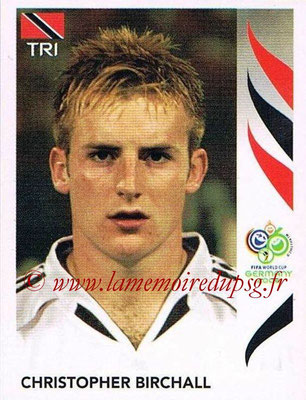 2006 - Panini FIFA World Cup Germany Stickers - N° 139 - Christopher BIRCHALL (Trinidad et Tobago)