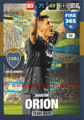 2016-17 - Panini Adrenalyn XL FIFA 365 - N° 082 - Agustin ORION (CA Boca Junior)