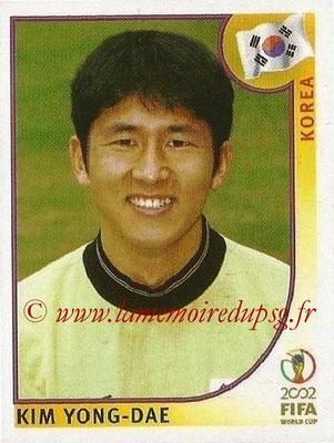 2002 - Panini FIFA World Cup Stickers - N° 258 - Kim YONG-DAE (Corée)