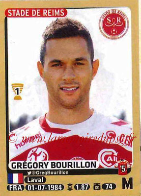 2015-16 - Panini Ligue 1 Stickers - N° 372 - Gregory BOURILLON (Stade de Reims)