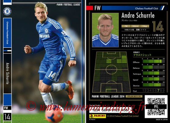 Panini Football League 2014 - PFL08 - N° 067 - Andre SCHURRLE (Chelsea FC)