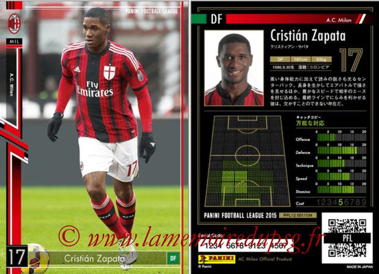 Panini Football League 2015 - PFL12 - N° 001 - Cristian ZAPATA (Milan AC)