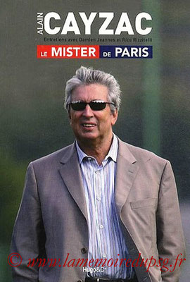 2011-06-01 - Cayzac, le mister de Paris (JBZ, 240 pages)