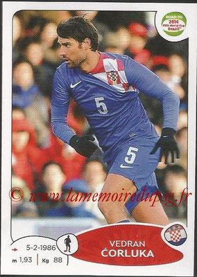 2014 - Panini Road to FIFA World Cup Brazil Stickers - N° 286 - Vedran CORLUKA (Croatie)
