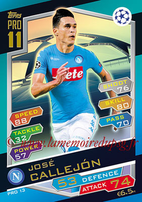2016-17 - Topps UEFA Champions League Match Attax - N° PRO13 - José CALLEJON (SSC Naples) (Pro 11)