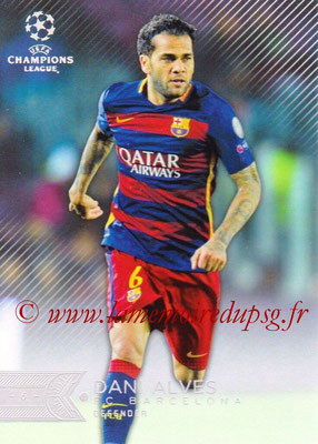 2015-16 - Topps UEFA Champions League Showcase Soccer - N° 108 - Dani ALVES (FC Barcelone)