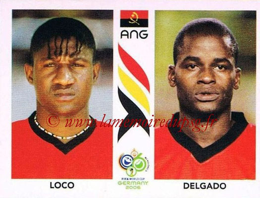 2006 - Panini FIFA World Cup Germany Stickers - N° 305 - LOCO + DELGADO (Angola)