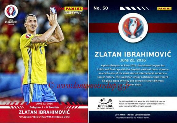 Panini Instant Euro 2016 - N° 050 - Zlatan IBRAHIMOVIC
