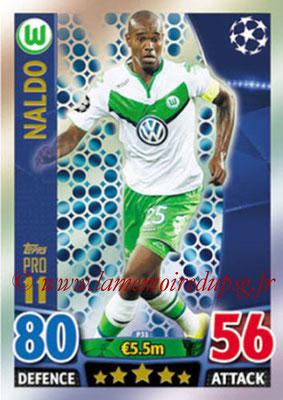 2015-16 - Topps UEFA Champions League Match Attax - N° P31 - NALDO (VFL Wolfsburg) (Pro 11)