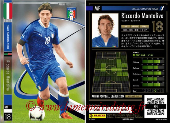 Panini Football League 2014 - PFL08P - N° 013 - Riccardo MONTOLIVO (Italie) (Star)