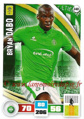 2016-17 - Panini Adrenalyn XL Ligue 1 - N° 340 - Bryan DABO (Saint-Etienne)